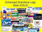 enhanced gratuitous logo slide egls