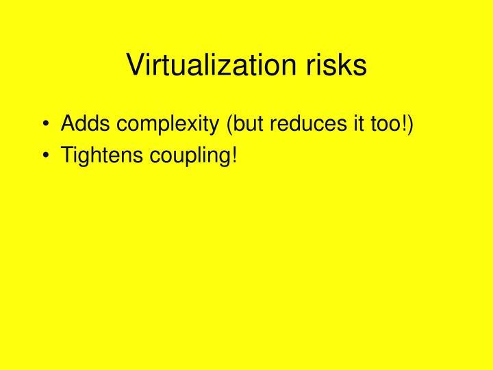 Virtualization risks