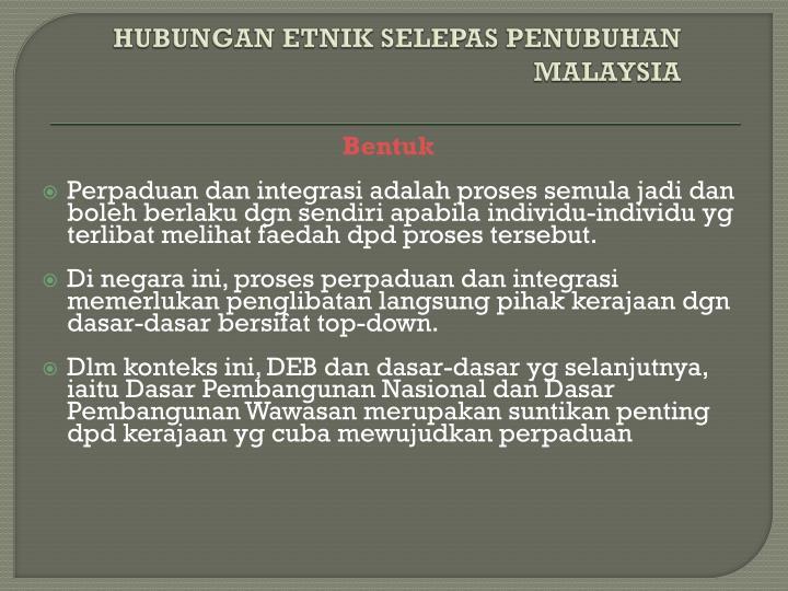 HUBUNGAN ETNIK SELEPAS PENUBUHAN MALAYSIA