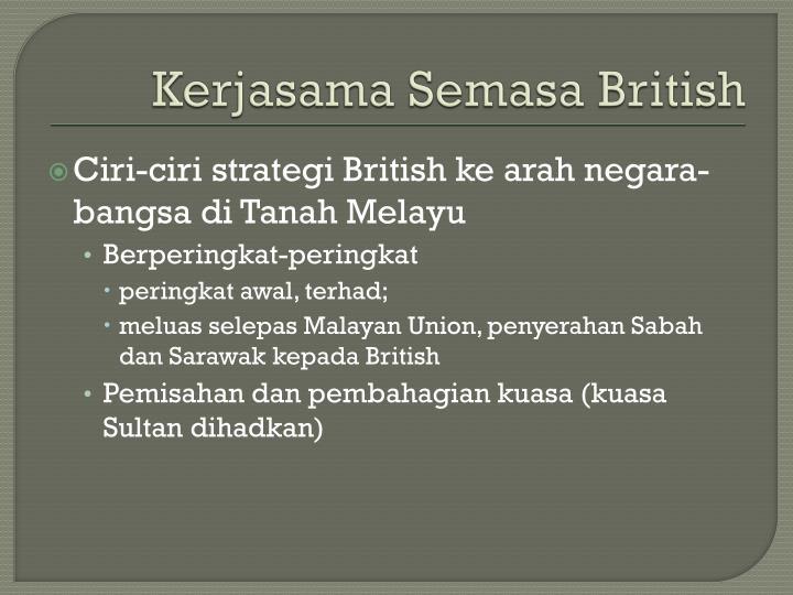 Kerjasama Semasa British