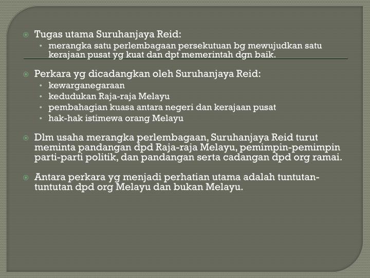 Tugas utama Suruhanjaya Reid: