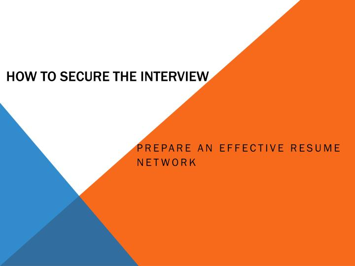 How to Secure the Interview