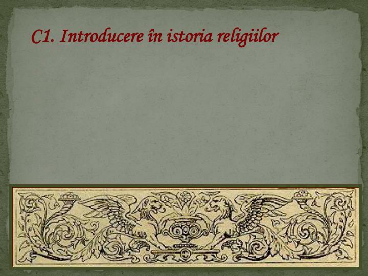 C1. Introducere în istoria religiilor