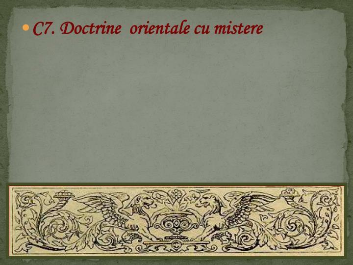 C7. Doctrine  orientale cu mistere