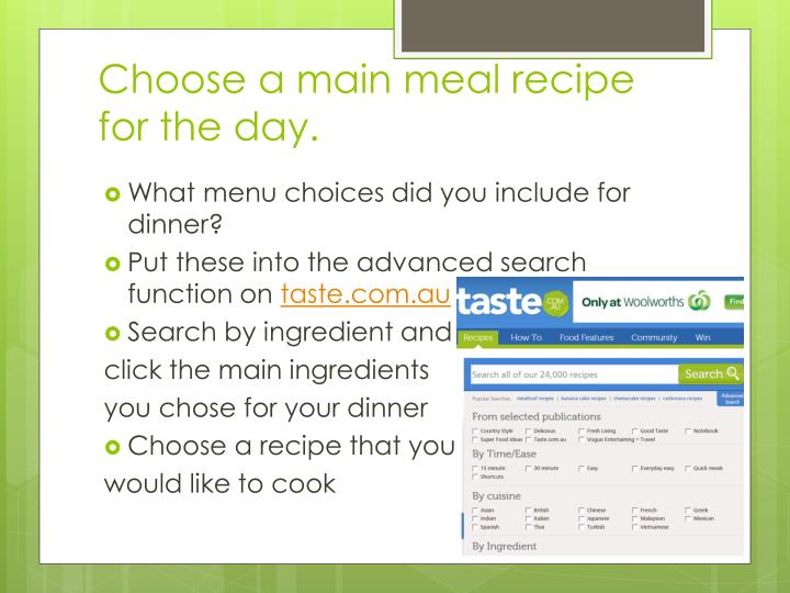 Choose a main meal recipe for the day.