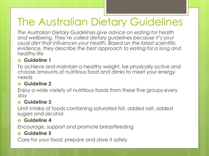 The Australian Dietary Guidelines