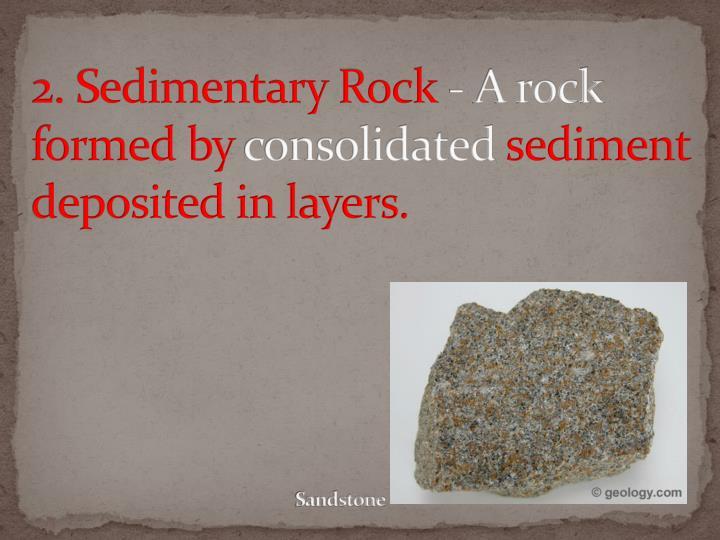 2. Sedimentary Rock