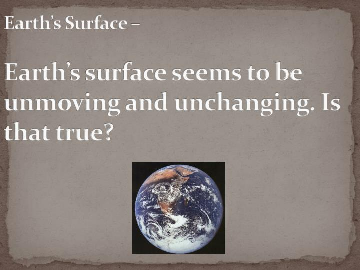 Earth's Surface –