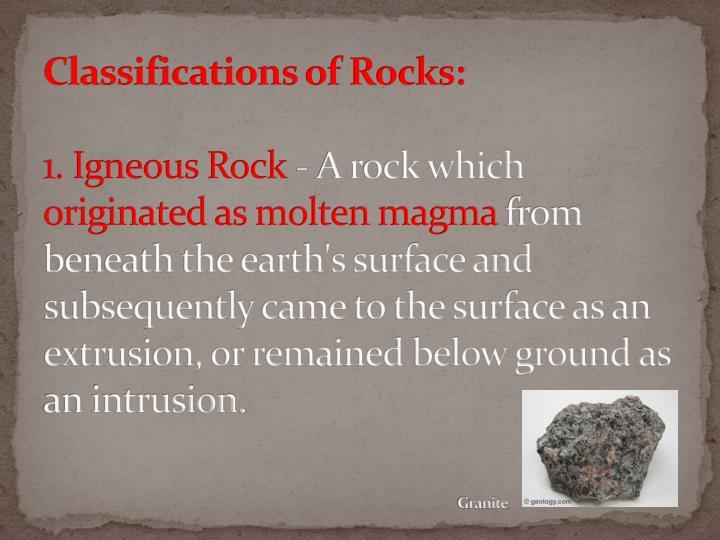 Classifications of Rocks: