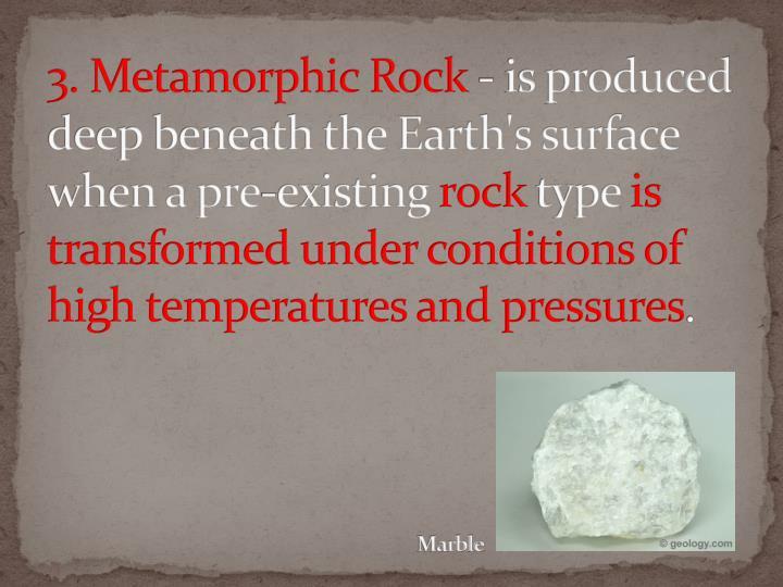 3. Metamorphic Rock