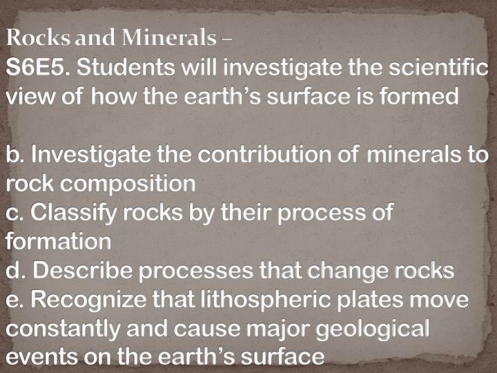 Rocks and Minerals –