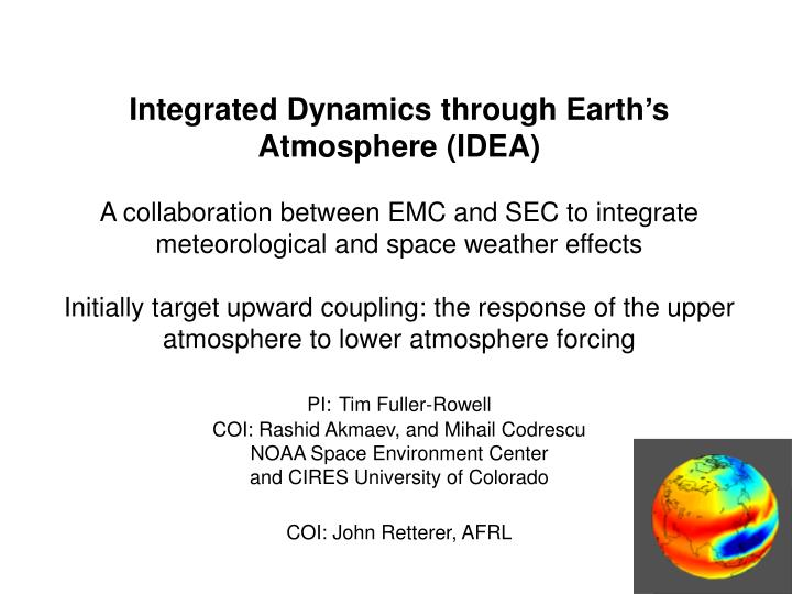 Integrated Dynamics through Earth's Atmosphere (IDEA)