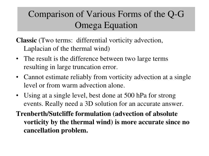Comparison of Various Forms of the Q-G Omega Equation