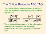 the critical ratios for abc tag1