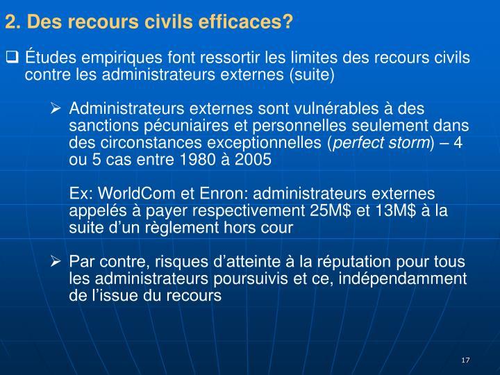 2. Des recours civils efficaces?