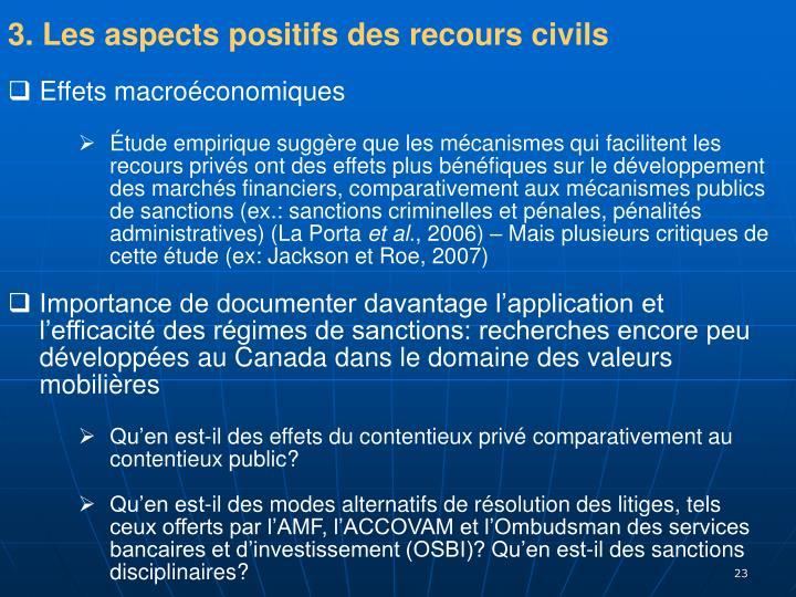 3. Les aspects positifs des recours civils