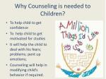 why counseling is needed to children