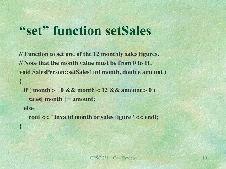"""""""set"""" function setSales"""