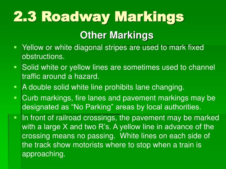 2.3 Roadway Markings