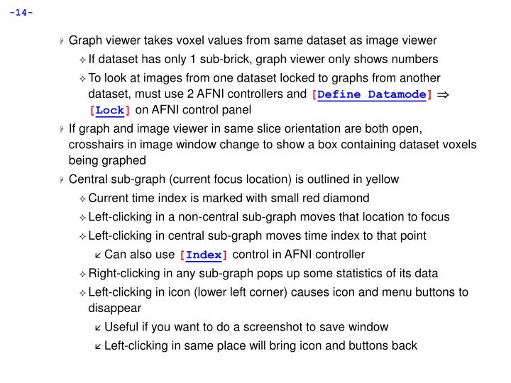 Graph viewer takes voxel values from same dataset as image viewer