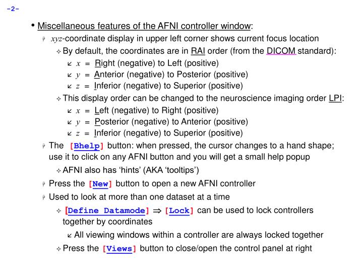 Miscellaneous features of the AFNI controller window