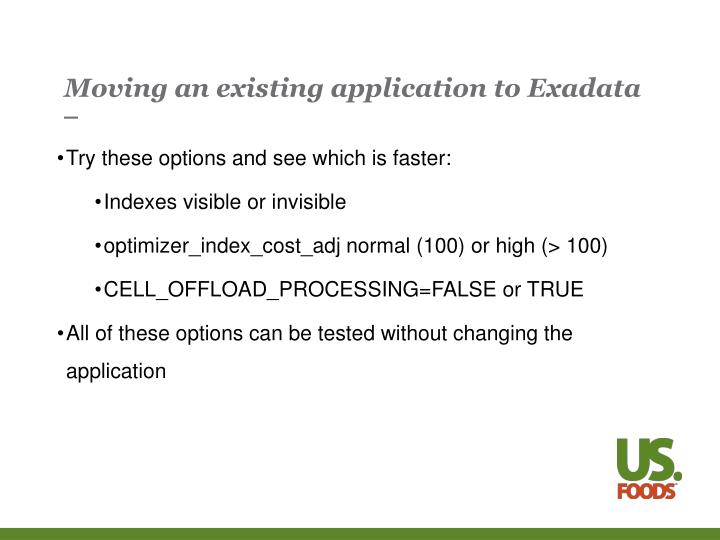 Moving an existing application to Exadata