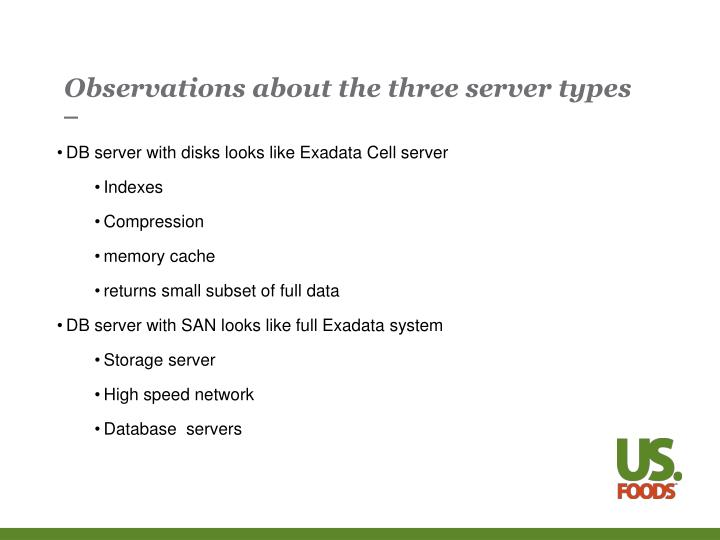 Observations about the three server types