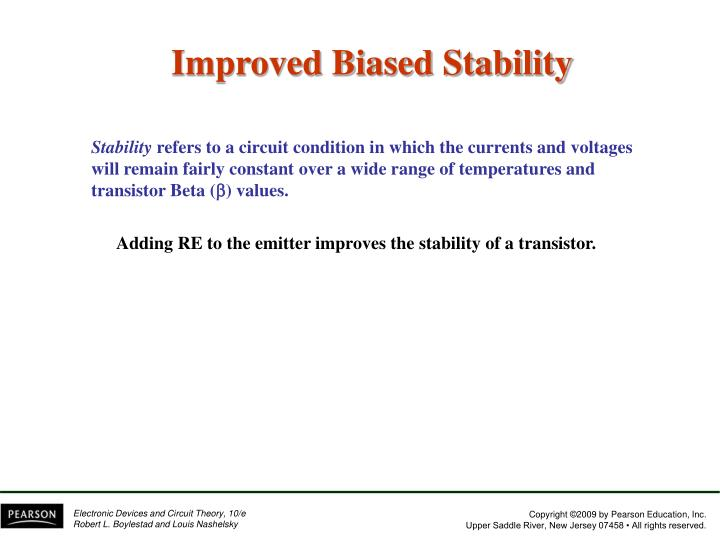 Improved Biased Stability