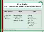 case study use cases in the nextgen inception phase