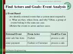 find actors and goals event analysis