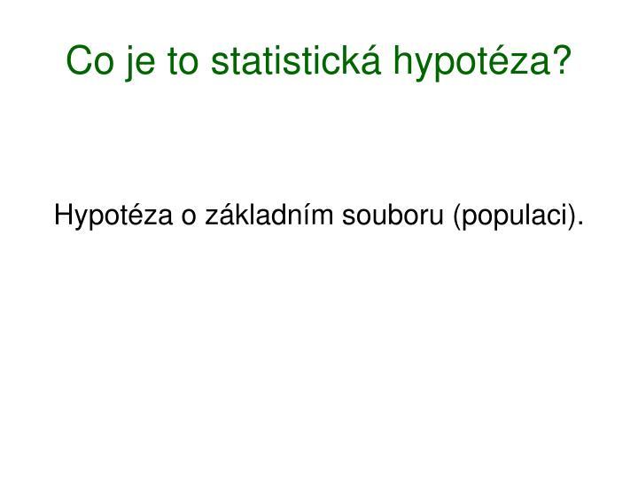 Co je to statistická hypotéza?