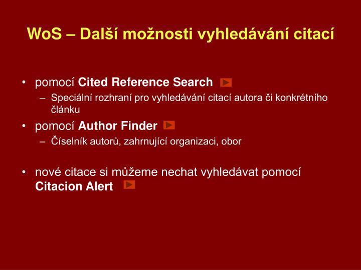 WoS – Další možnosti vyhledávání citací