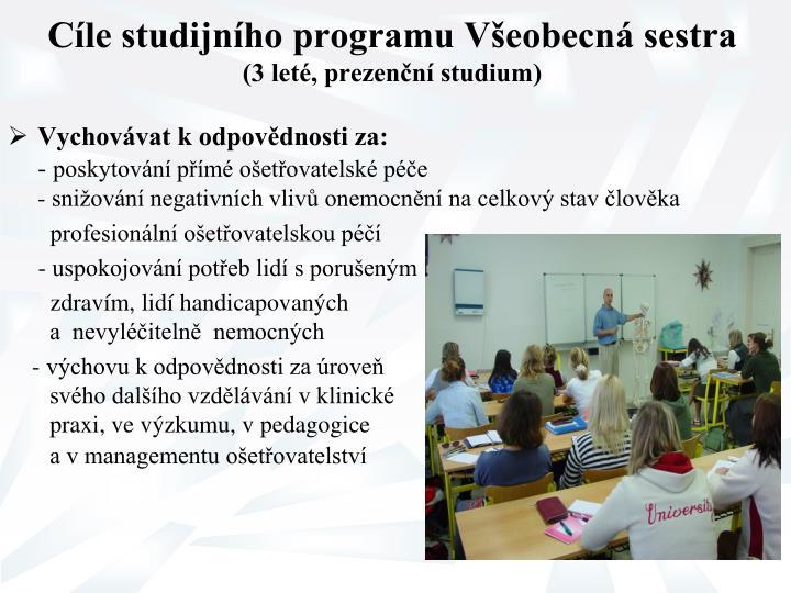 Cíle studijního programu Všeobecná sestra