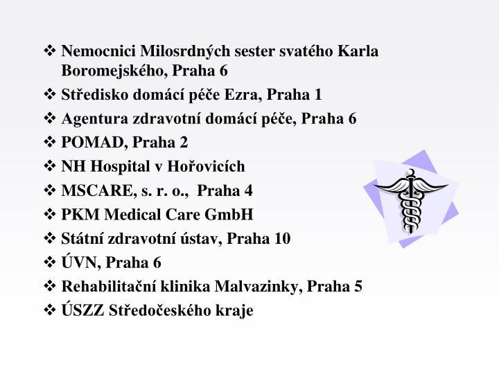 Nemocnici Milosrdných sester svatého Karla Boromejského,Praha 6