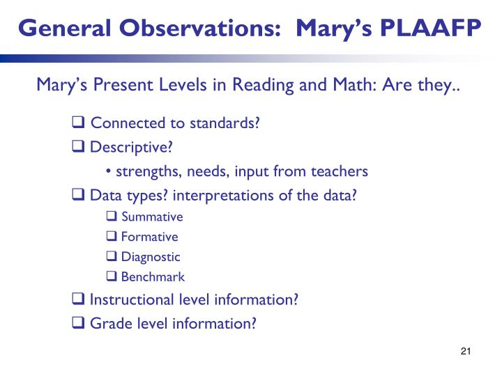 General Observations:  Mary's PLAAFP