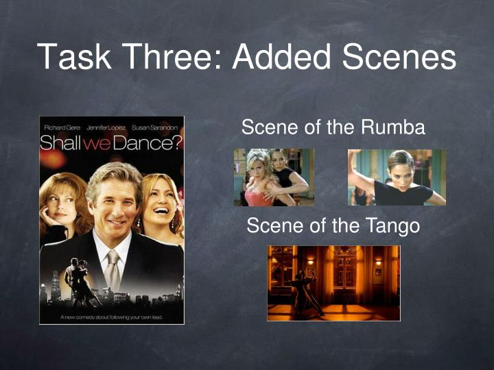 Task Three: Added Scenes