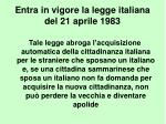 entra in vigore la legge italiana del 21 aprile 1983