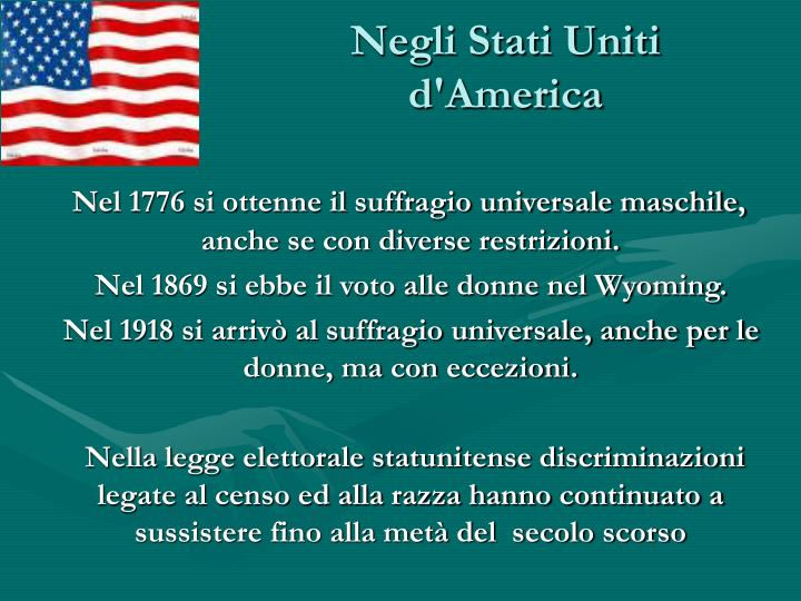 Negli Stati Uniti d'America