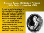 olympe de gouges montauban 7 maggio 1748 parigi 3 novembre 1793
