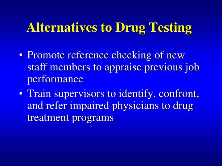 Alternatives to Drug Testing