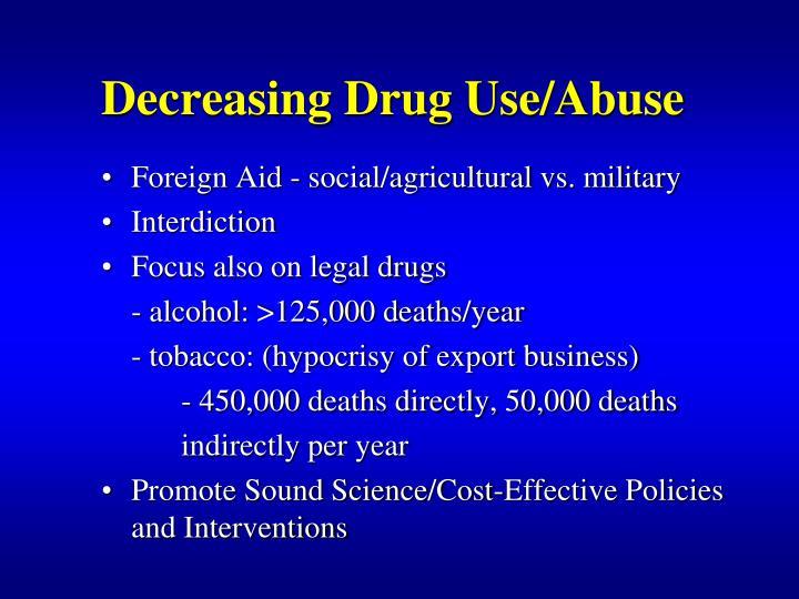 Decreasing Drug Use/Abuse