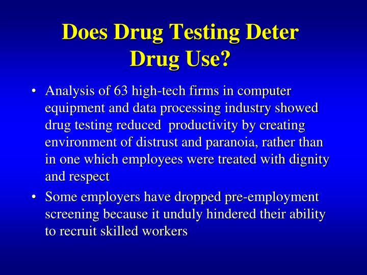 Does Drug Testing Deter