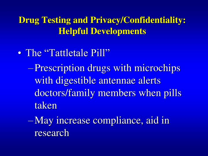 Drug Testing and Privacy/Confidentiality: