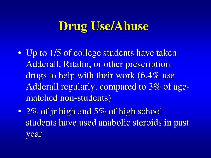 Drug Use/Abuse