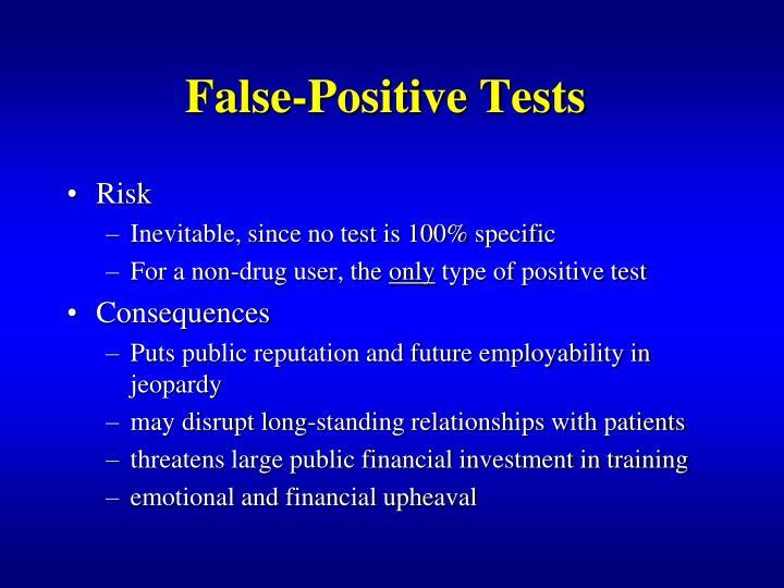 False-Positive Tests