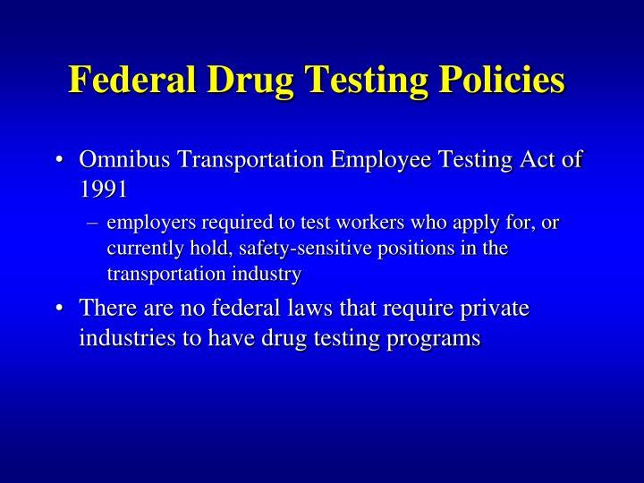 Federal Drug Testing Policies