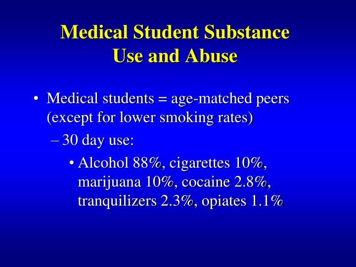 Medical Student Substance