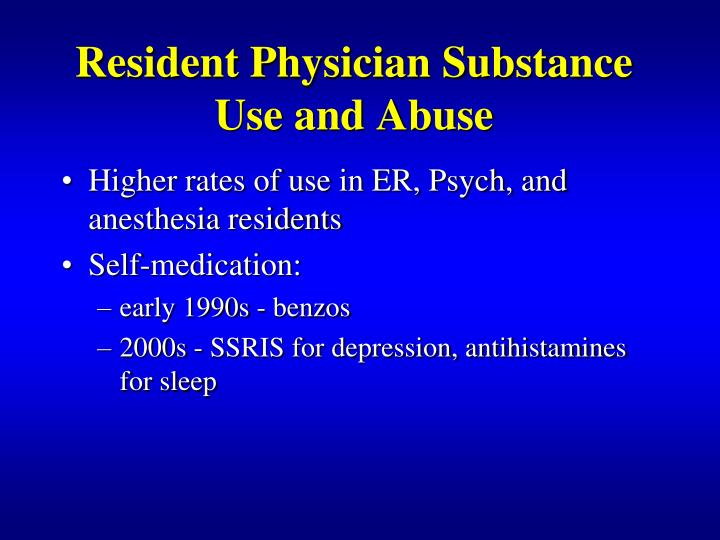Resident Physician Substance Use and Abuse