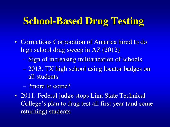 School-Based Drug Testing