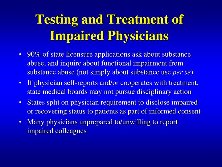 Testing and Treatment of Impaired Physicians